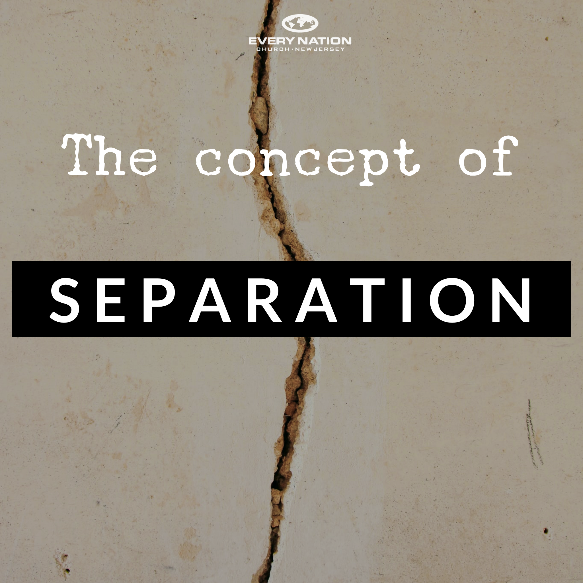 The Concept of Separation