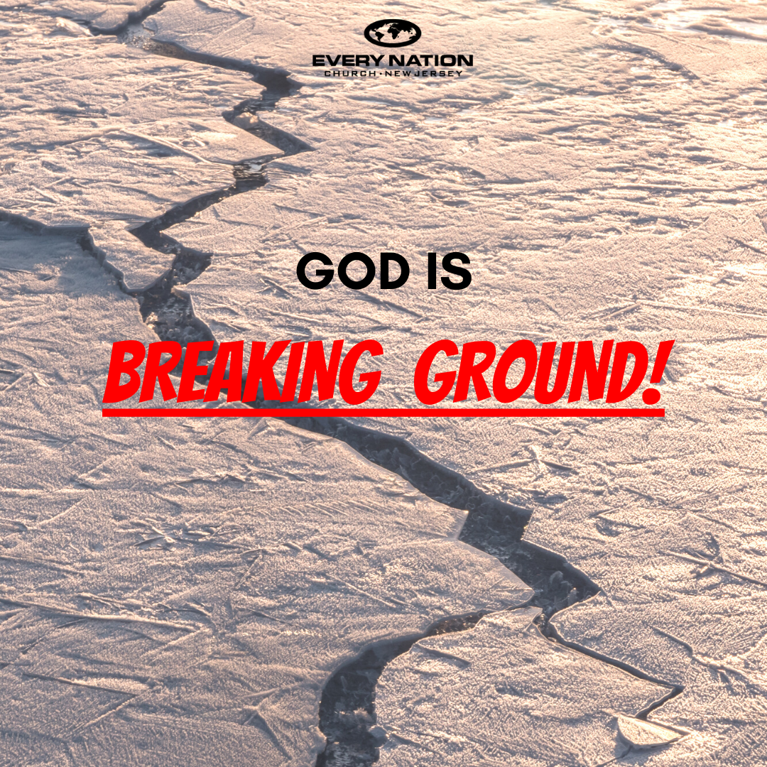 God is Breaking Ground